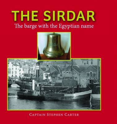 The Sirdar: The Barge with the Egyptian Name (Paperback)