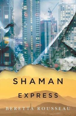 Shaman Express (Paperback)