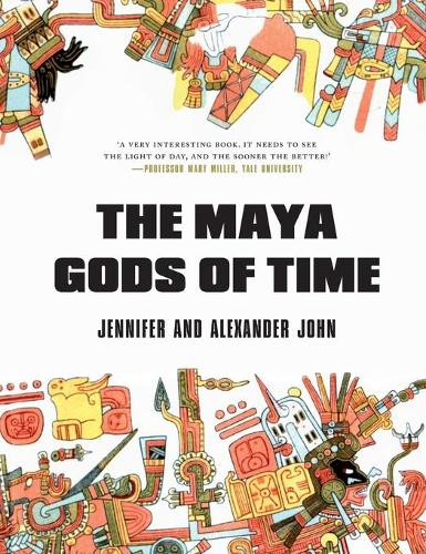 The Maya Gods of Time (Hardback)