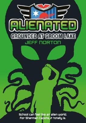 Alienated: Grounded at Groom Lake (Paperback)