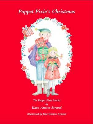 Poppet Pixie's Christmas: The Poppet Pixie Stories - The Poppet Pixie Stories 2 (Paperback)