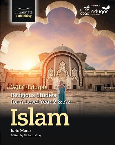 WJEC/Eduqas Religious Studies for A Level Year 2/A2: Islam (Paperback)