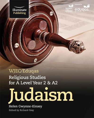 WJEC/Eduqas Religious Studies for A Level Year 2/A2: Judaism (Paperback)