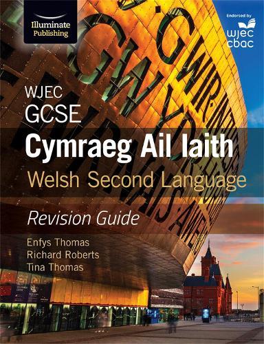 WJEC GCSE Cymraeg Ail Iaith Welsh Second Language: Revision Guide (Language Skills and Practice) (Paperback)