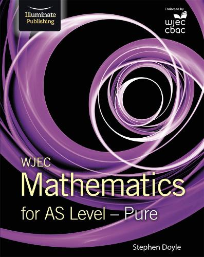 WJEC Mathematics for AS Level: Pure (Paperback)