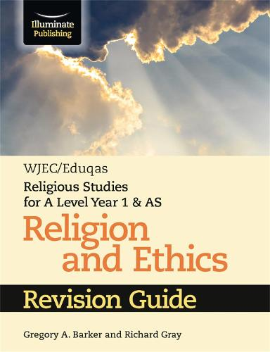 WJEC/Eduqas Religious Studies for A Level Year 1 & AS - Religion and Ethics Revision Guide (Paperback)