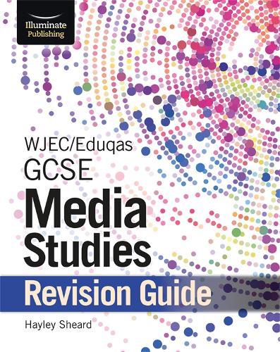 WJEC/Eduqas GCSE Media Studies Revision Guide (Paperback)