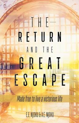 The Return and the Great Escape (Paperback)