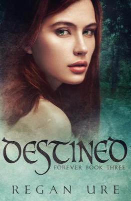 Destined - Forever 3 (Paperback)