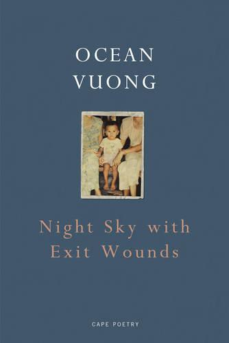 Night Sky with Exit Wounds (Paperback)