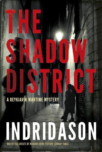 The Shadow District (Hardback)