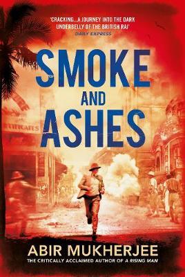 Smoke and Ashes - Sam Wyndham (Hardback)