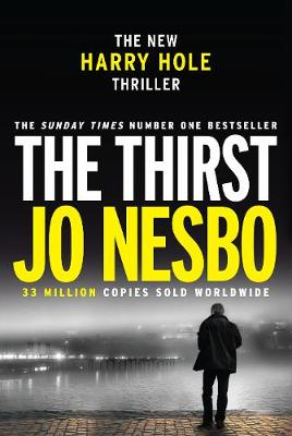 The Thirst: Harry Hole 11 - Harry Hole (Hardback)