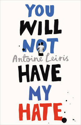 You Will Not Have My Hate (Hardback)