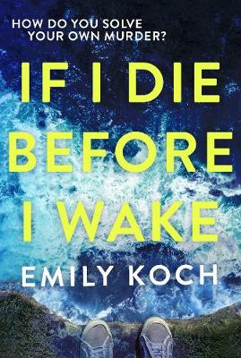 If I Die Before I Wake (Hardback)