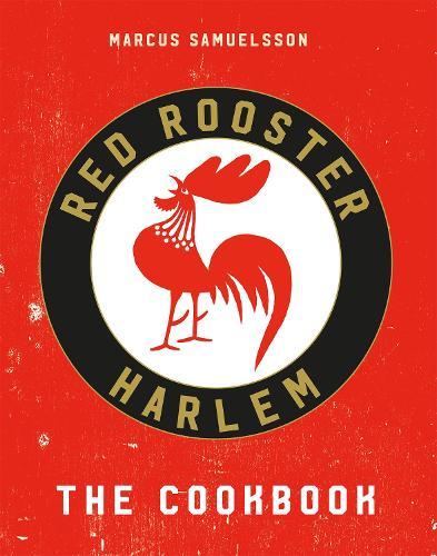 The Red Rooster Cookbook (Hardback)