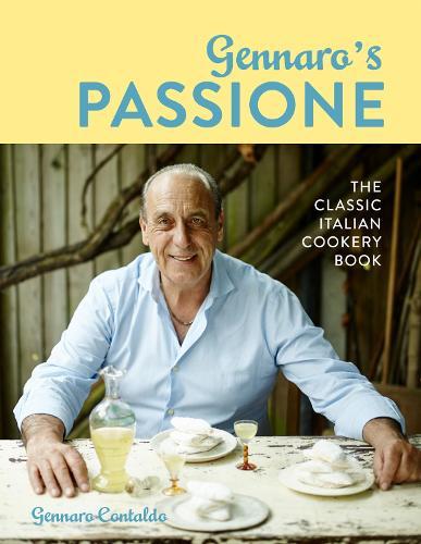 Gennaro's Passione: The classic Italian cookery book (Hardback)