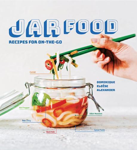 Jar Food: Recipes for on-the-go (Hardback)