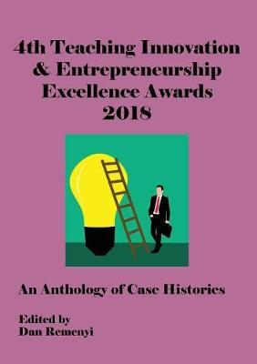 Ecie 2018 - 4th Teaching Innovation & Entrepreneurship Excellence Awards 2018 (Paperback)