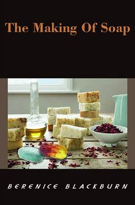 The Making of Soap (Paperback)
