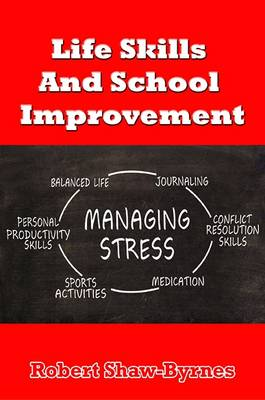 Life Skills and School Improvement (Paperback)