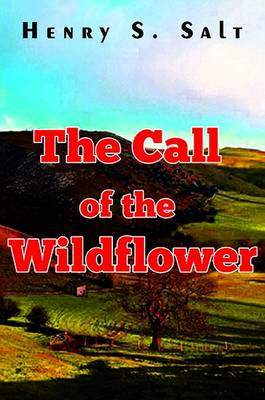The Call of the Wildflower (Paperback)