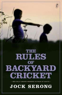 The Rules Of Backyard Cricket (Paperback)