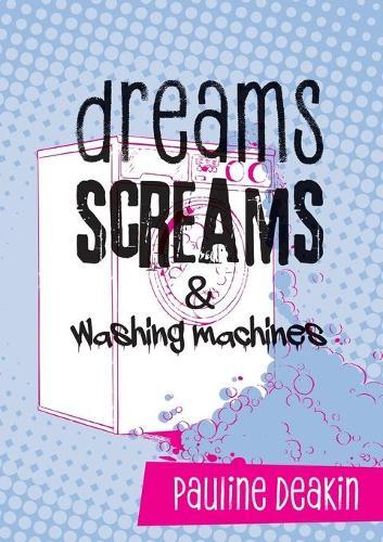 dreams SCREAMS & washing machines (Paperback)