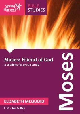 Moses - Friend Of God (Paperback)