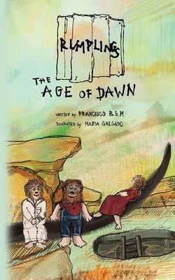 The Rumplings: Age of Dawn (Paperback)