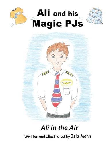 Ali and His Magic PJs: Ali in the Air (Paperback)