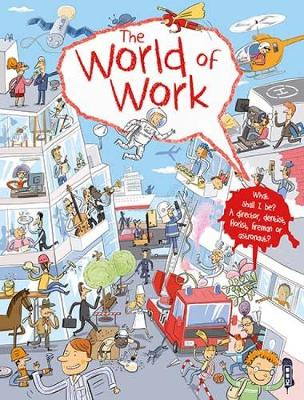 The World Of Work - The World Of Work (Hardback)