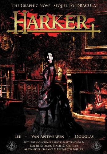 Harker: The Graphic Novel Sequel to 'Dracula' (Hardback)