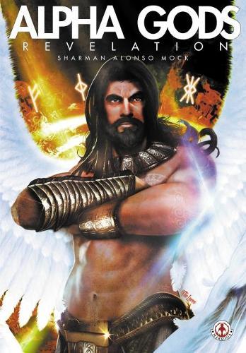 Alpha Gods: Revelation (Hardback)