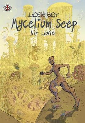 Mycelium Seep: 1 (Paperback)