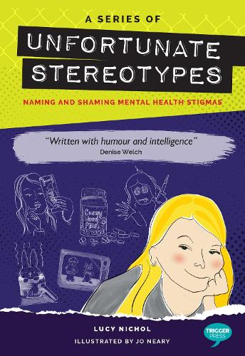 Series of Unfortunate Stereotypes: Naming and Shaming Mental Health Stigmas - The Inspirational Series (Paperback)