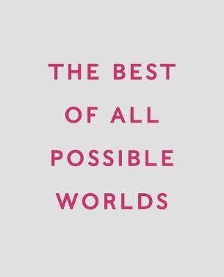 The Best of All Possible Worlds: Quentin Blake and The Folio Society (Paperback)