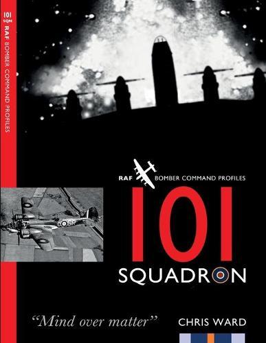 101 Squadron - RAF Bomber Command Profiles (Paperback)