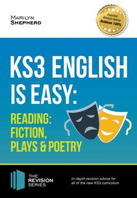 KS3: English is Easy - Reading (Fiction, Plays and Poetry). Complete Guidance for the New KS3 Curriculum (Paperback)