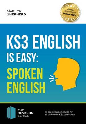 KS3: English is Easy - Spoken English. Complete Guidance for the New KS3 Curriculum. Achieve 100% (Paperback)