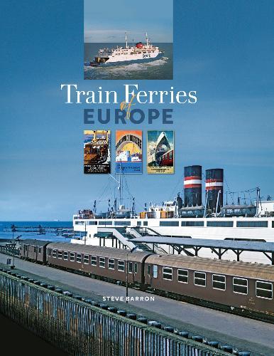 Train Ferries of Europe (Hardback)