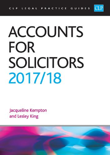 Accounts for Solicitors 2017/2018 - CLP Legal Practice Guides (Paperback)
