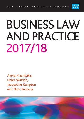 Business Law and Practice 2017/2018 - CLP Legal Practice Guides (Paperback)