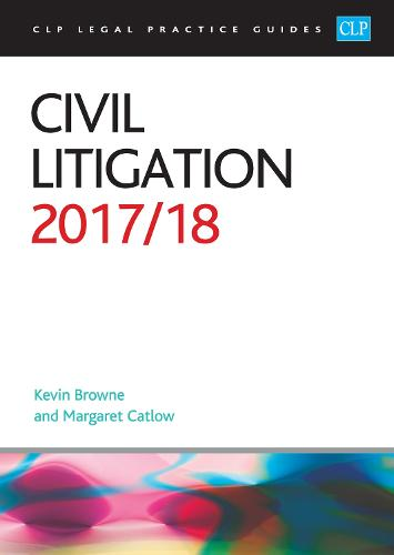 Civil Litigation 2017/2018 - CLP Legal Practice Guides (Paperback)