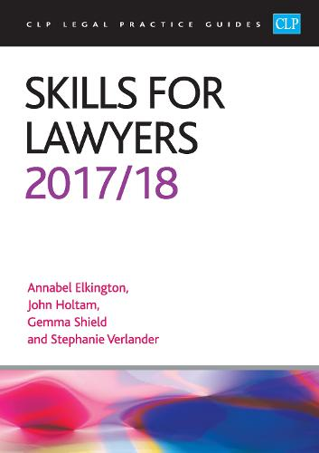 Skills for Lawyers 2017/2018 - CLP Legal Practice Guides (Paperback)