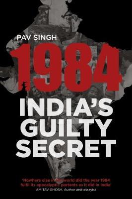 1984: India's Guilty Secret (Paperback)