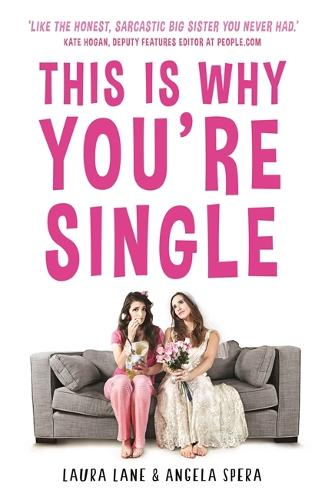 This Is Why You're Single (Paperback)