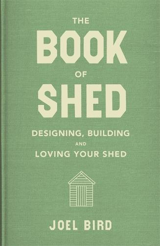 The Book of Shed (Hardback)