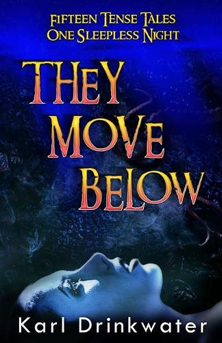 They Move Below (Paperback)