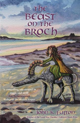 The Beast on the Broch (Paperback)